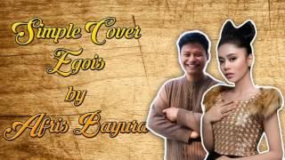 Lesti - Egois   Simple Cover + Lirik #AbayCover