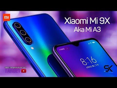 Xiaomi Mi 9X Aka Mi A3 - Introduction !!!