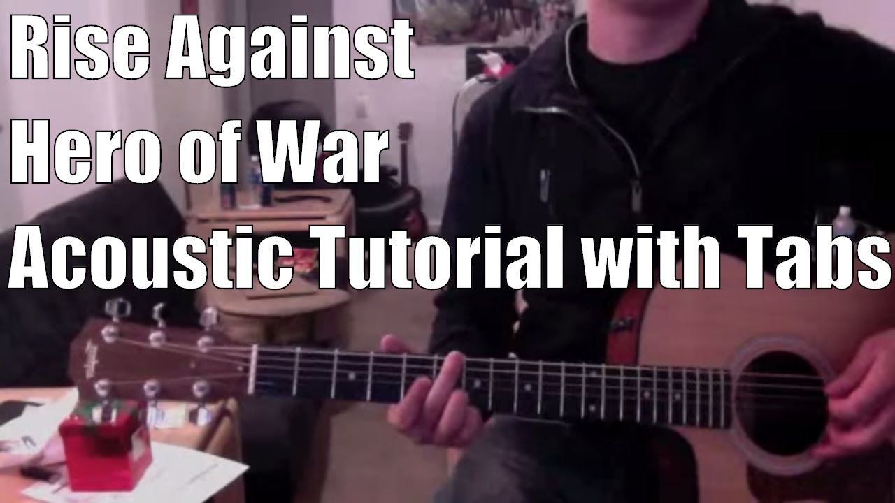 Rise Against Hero Of War Guitar Lessontutorial With Tabs Youtube