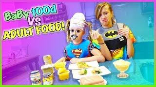 👶 BABY FOOD VS ADULT FOOD CHALLENGE! 👶  SUPER GROSS!! 🤢
