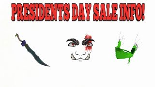 INFO ABOUT ROBLOX PRESIDENTS DAY SALE 2019!