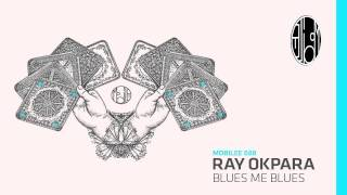 Ray Okpara - Blues Me Blues - mobilee088