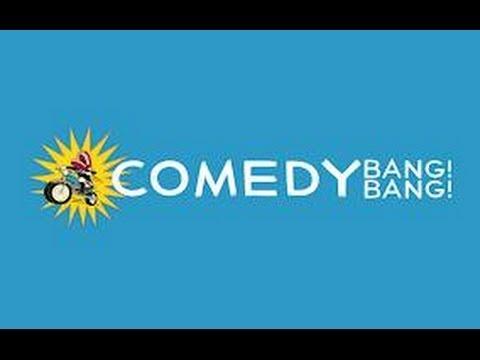 COMEDY BANG! BANG! - SCOTT AUKERMAN / PAUL F. TOMPKINS / BEN STILLER / JEFF GARLIN / ANDY DALY