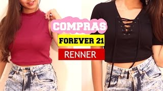 Comprinhas (Try On) - FOREVER 21 e RENNER