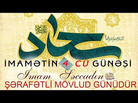 Bu gün müsəlmanların 4-cü imamı həzrət Səccadın (ə) mövlududur