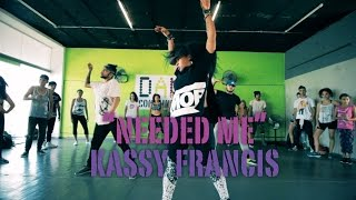NEEDED ME - RIHANNA - KASSY FRANCIS