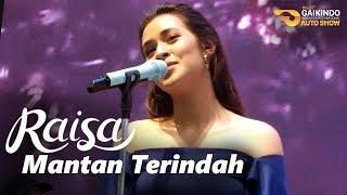 Video RAISA - Mantan Terindah (Live at GIIAS 2017 | Booth Suzuki) download MP3, 3GP, MP4, WEBM, AVI, FLV Oktober 2017