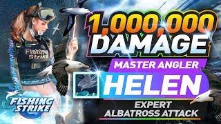 《釣魚大亨 Fishing Strike》 Master Angler Helen Expert 5 x Albatross Attack skill over 1,000,000 Damage
