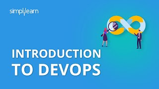 Introduction To DevOps | Devops Tutorial For Beginners | DevOps Training For Beginners | Simplilearn