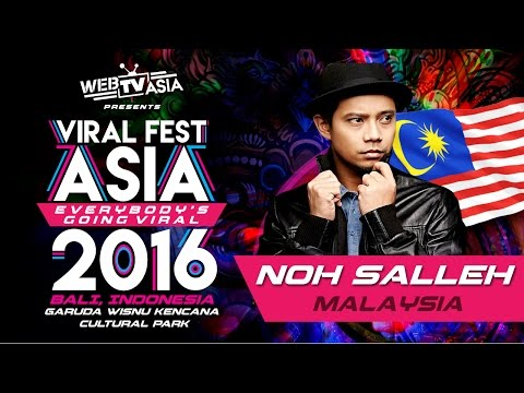 Viral Fest Asia 2016 - Noh Salleh (Malaysia) Performance
