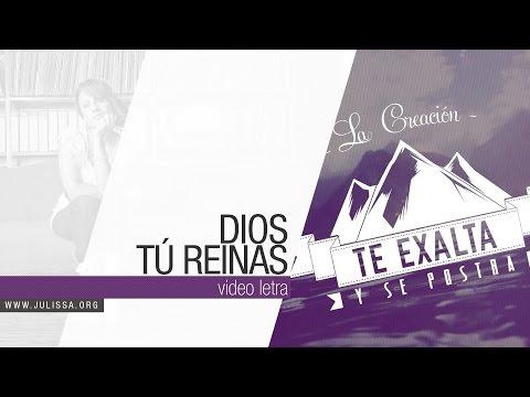 JULISSA   Dios, Tú Reinas [Video Letra]