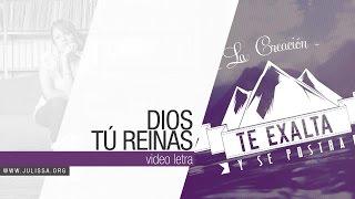 JULISSA | Dios, Tú Reinas [Video Letra]