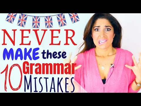 English Grammar Mistakes YOU should NEVER make! British English Grammar lesson (Spon)