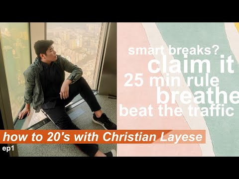 6 powerful tips for productivity : How to 20s with Christian Layese ep1 thumbnail