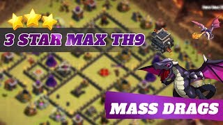 How to 3 Star Max TH9 | Mass Dragons | Easy Tutorial | Clash of Clans