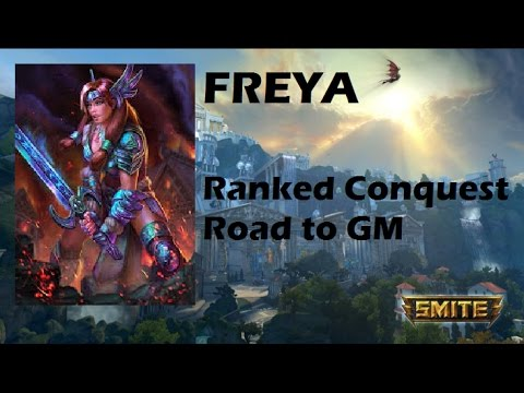 SMITE | Freya, reventando lo que se pueda!! | Ranked Conquest | Road to GM #23