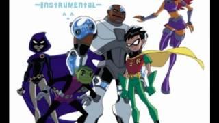Repeat youtube video Teen Titans Full Theme Song + Lyrics