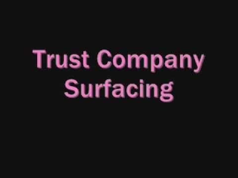 surfacing trust company