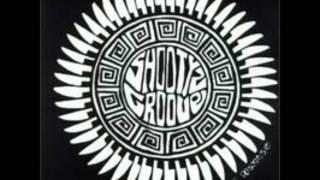 Shootyz Groove - Buddah Blessed