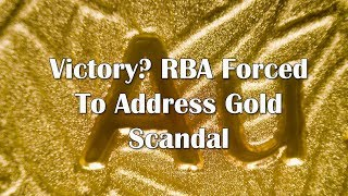 Adams/North: Victory? RBA Forced To Address Gold Scandal