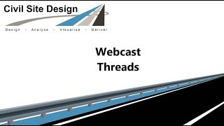 Civil Site Design - Webcast - Introduction to Threads