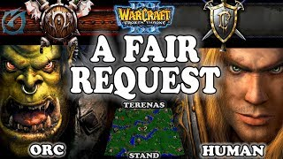 Grubby | Warcraft 3 TFT | 1.29 | ORC v HU on Terenas Stand - A Fair Request