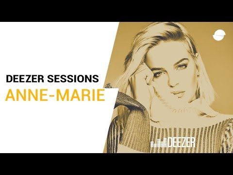 Anne-Marie | Perfect To Me | Deezer Sessions
