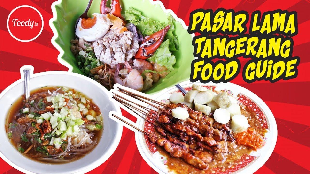 Rekomendasi Kuliner Pasar Lama Tangerang Foody Indonesia