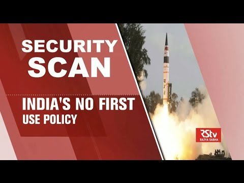 Security Scan- India's- No First use Policy
