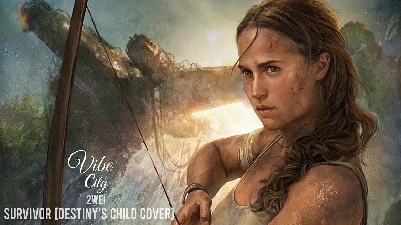 Epic Cover Survivor Destiny S Child Cover By 2wei Tomb Raider Lara Croft Trailer 2 Music