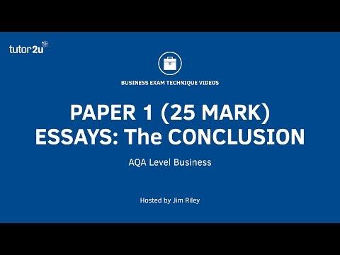 AQA A Level Paper 1 (25 Mark Essays) - The Essay Conclusion