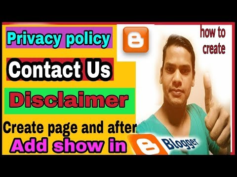 Create Privacy policy /contact us page/disclaimer page and about us page in blogs and website