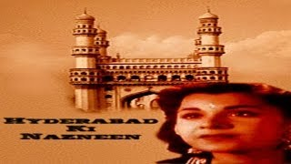 HYDERABAD KI NAZNEEN - Manhar Desai, Nigar Sultana