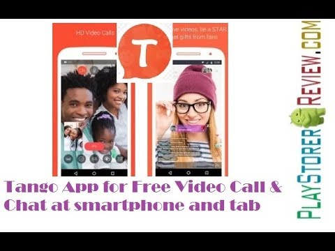 How To Use Tango App For Free Video Call & Chat At Smartphone And Tab