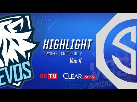 EVS vs SGD_Highlight [VCS Mùa Xuân 2019][Knock-Out 2][Ván 4]