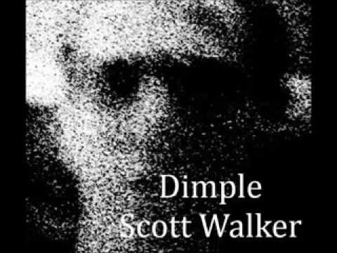 Dimple ★  Scott Walker