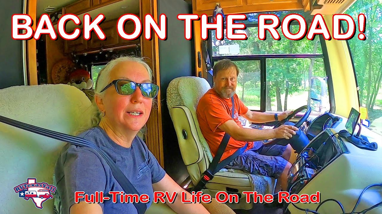 On The Road Again! | Full Time RV Life
