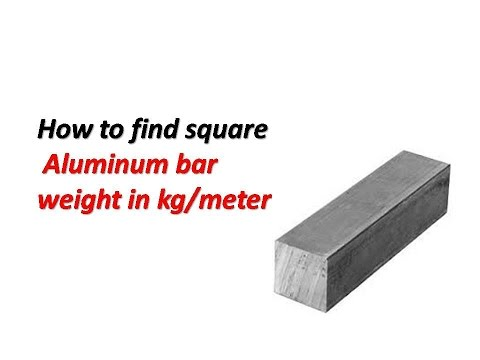 Aluminum Solid Square Bar Weight In Kg M