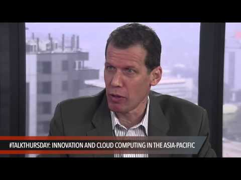 #TalkThursday: Innovation and cloud computing in the Asia-Pacific