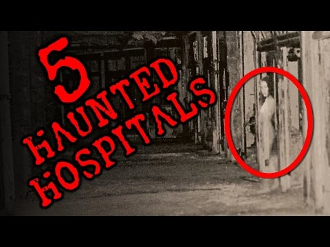 5 Haunted Hospitals | SERIOUSLY STRANGE #79