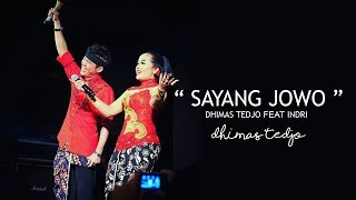 Gambar cover DHIMAS TEDJO Feat INDRI | SAYANG JOWO