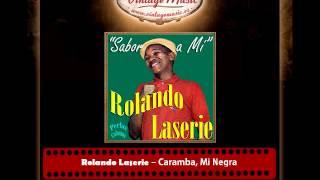 Rolando Laserie – Caramba, Mi Negra (Perlas Cubanas)