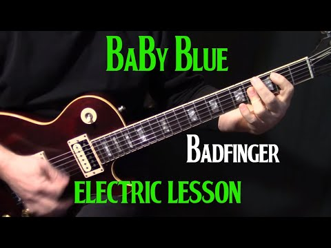 how to play Ba Blue on guitar  Badfinger  electric guitar lesson tutorial