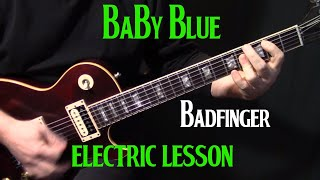 "Video how to play ""Baby Blue"" on guitar by Badfinger 