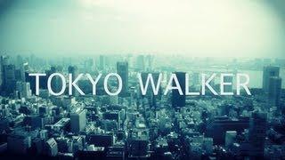 TOKYO WALKER - MEGA-G+T.TANAKA(『JUSWANNA IS DEAD』)