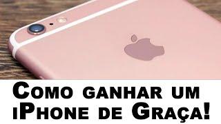 Como ganhar um iPhone 6S Plus de graça! (testado 2018 e 2019)