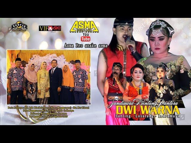 Live Sandiwara DWI WARNA | Manggungan terisi 23 Agustus 2019 | Malam