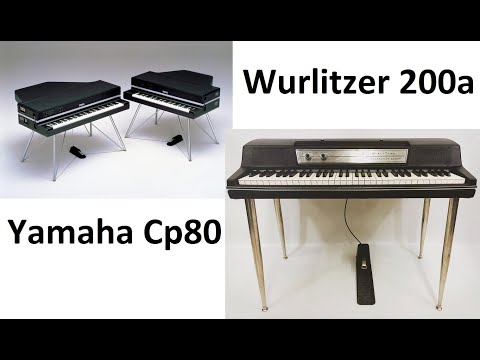 Yamaha Cp80 electric piano & Wurlitzer 200a