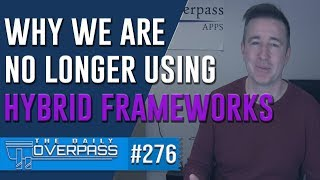 Why we are no longer using the Ionic Framework