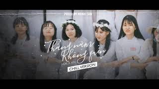 Tháng Năm Không Quên [CHILL MIX] - H2K x KN (Prod. Minh Tan)   RV Underground